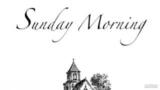 EDWARD LEIN: Sunday Morning - ANTHEM: Psalm 23 (live recording)