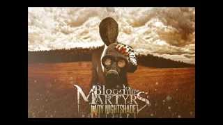 "Blood of the Martyrs - ""Lady Nightshade"" 2014 Re-Issue (FREE DOWNLOAD)"