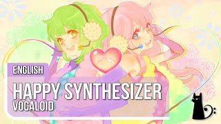 """""""Happy Synthesizer"""" (Vocaloid) English Cover by Lizz Robinett"""
