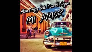 Alain Deejay feat. Kino El Negron - MI AMOR (extended version)