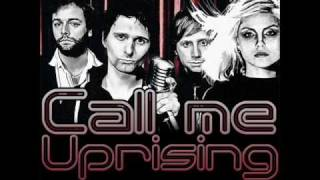 Blondie VS Muse - Call Me Uprising
