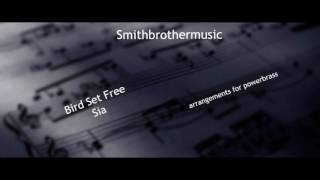 Bird Set Free - Brass Arrangements