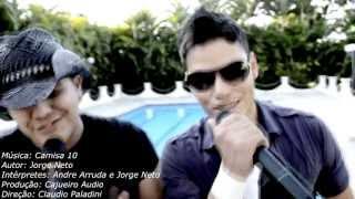 Andre Arruda e Jorge Neto - Camisa 10