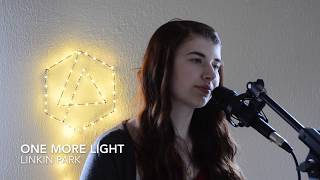 One More Light - Linkin Park cover by celina1508