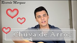 Chuva de Arroz - Ricardo Marques (luan Santana)