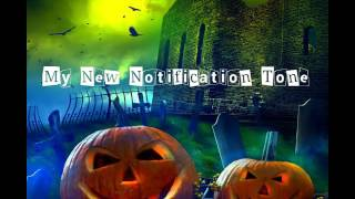 Halloween Scary Notifications Tone 2016 Best Ringtone