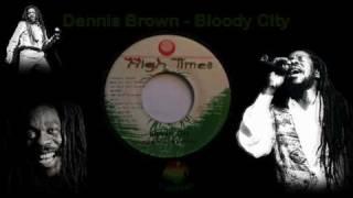 Dennis Brown - Bloody City