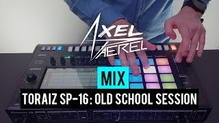 Axel Paerel on the Pioneer Toraiz SP-16 - Old School Session