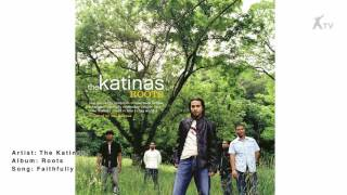 The Katinas | Faithfully
