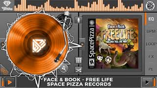 Face & Book - Free Life (Original Mix)