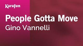 Karaoke People Gotta Move - Gino Vannelli *