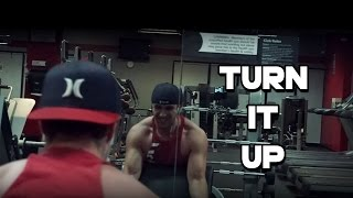 TURN IT UP | BODYBUILDING MOTIVATION