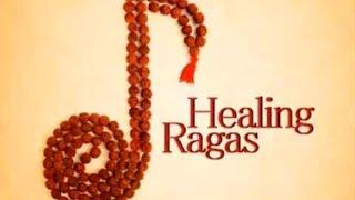Healing Ragas - Music for Meditation Relaxation - Rejuvenation De-stress