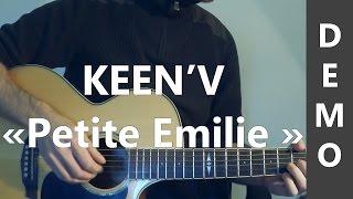 Keen'v - Petite Emilie - DEMO
