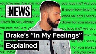 "Drake's ""In My Feelings"" Explained | Song Stories"