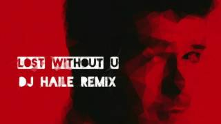 Lost Without U Kizomba Remix   Robin Thicke Dj Haile