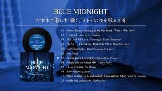 BLUE MIDNIGHT Compiled by TSUTAYA TOKYO ROPPONGI