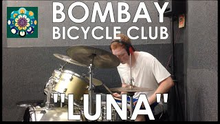 Bombay Bicycle Club - Luna Drum Cover