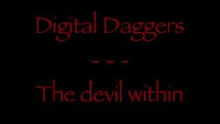 Lyrics traduction française : Digital Daggers - The devil within