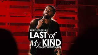 Billy Sorrells - The Last of My Kind Stand Up Album