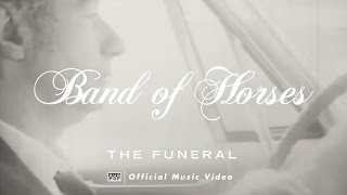 Band of Horses - The Funeral [OFFICIAL VIDEO]