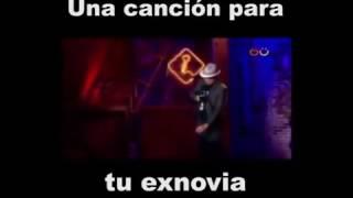 Cancion para tu ex