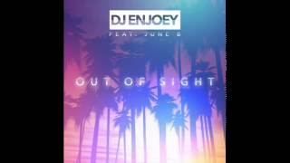 DJ EnJoey ft. June B - Out Of Sight (Audio)
