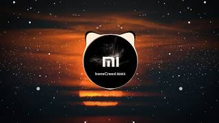 [TRAP]Mi Official Ringtone (boneCreed Remix 2018) [free Download] #FindYourSelfie