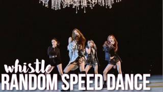 BLACKPINK - WHISTLE | Random Speed Dance Challenge