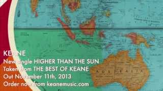 Keane - Higher Than The Sun (Official audio)