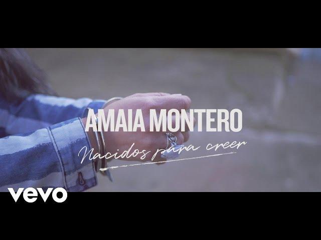 Video oficial de Nacidos Para Creer de Amaia Montero
