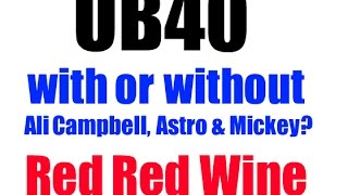 UB40 - RED RED WINE (#UB40official vs #WeAreUB40 - Duncan Campbell vs Ali Campbell)