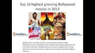 Top Ten Highest Grossing Bollywood Movies of  2013