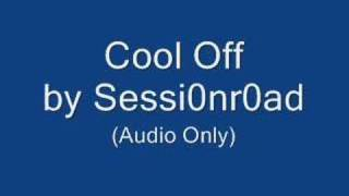 Cool Off - Session Road