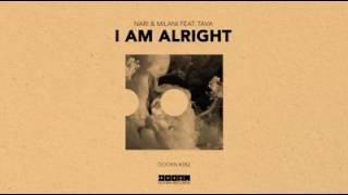 Nari & Milani feat. Tava – I Am Alright