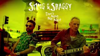 Sting & Shaggy - Don't Make Me Wait (audio) width=