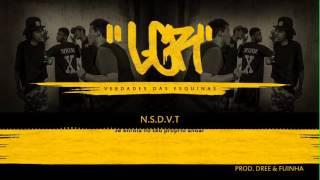LaGang Rap - N.S.D.V.T (Prod. Dree & Fuinha)