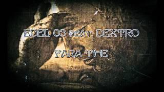 Edel 03 Feat. Dextro - Fara tine