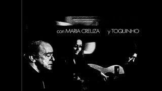 """Canto de Ossanha - Vinicius de Moraes """"La Fusa"""" con Maria Creuza y Toquinho"""