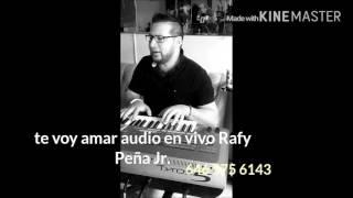 Rafy Peña jr Te voy amar cover de Axel