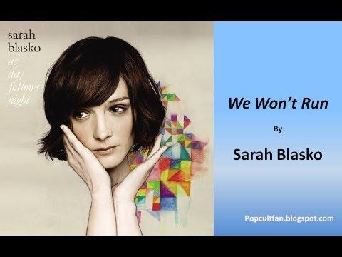 sarah-blasko-we-wont-run-lyrics-mrpopcultfan