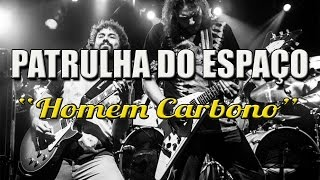 Patrulha do Espaço - Homem Carbono - ( Formação disco Chronophagia) - Sesc Belenzinho - 04Nov16
