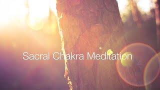 Sacral Chakra Guided Meditation: Power Meditation to Balance the Sacral Chakra