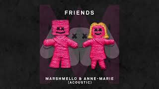 Marshmello & Anne-Marie - FRIENDS (Acoustic)
