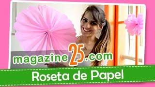 Como Fazer Roseta de Papel (Magazine 25)
