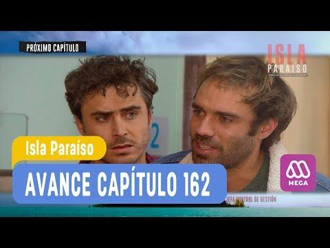 Download Video Isla Paraíso - Avance Capítulo 162