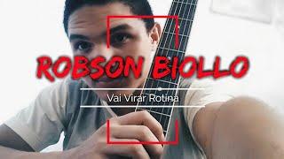 "Matt ""Vai Virar Rotina"" (Cover Robson Biollo)"