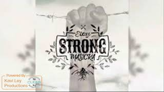 Masicka - Stay strong ( Clean )