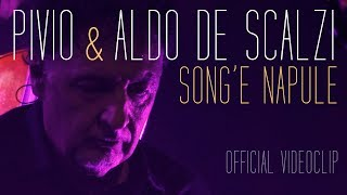 Pivio & Aldo De Scalzi | Song'e Napule (Live) | Official Video
