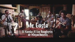 El Kanka ft  Los Rumberos de Massachusetts   Me Gusta